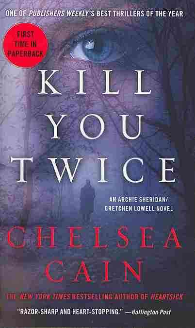 Kill You Twice By Cain, Chelsea